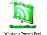 ReactorFeed Creates Custom RSS Feeds for Downloading Torrents Remotely