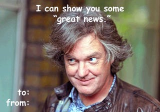 Valentine: James May Edition