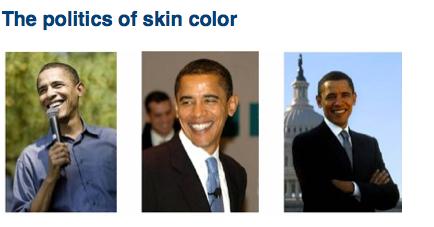Supporters Lighten Obama's Image; Detractors Darken It