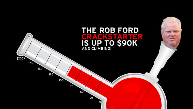 $90,000 High and Rising: Rob Ford Crackstarter Update
