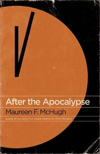 Reminder (and Reschedule): io9 Book Club meeting 9/4 to discuss Maureen McHugh's After the Apocalypse