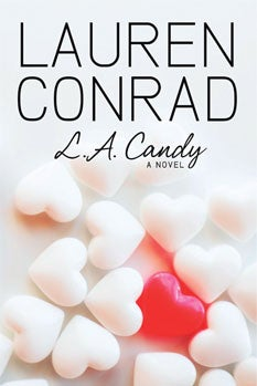 Lauren Conrad's New Novel L.A. Candy: Lights, Camera, Promotion!