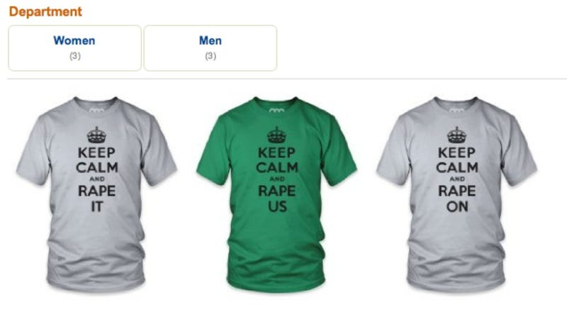 'Keep Calm and Rape' T-Shirts Pulled From Amazon UK, But Why The Fuck Were They On Amazon UK?