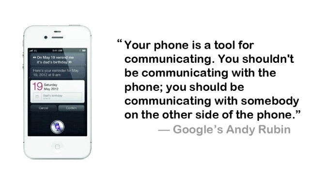 Google: Spend More Time Talking to People, Than Asking Siri About the Weather