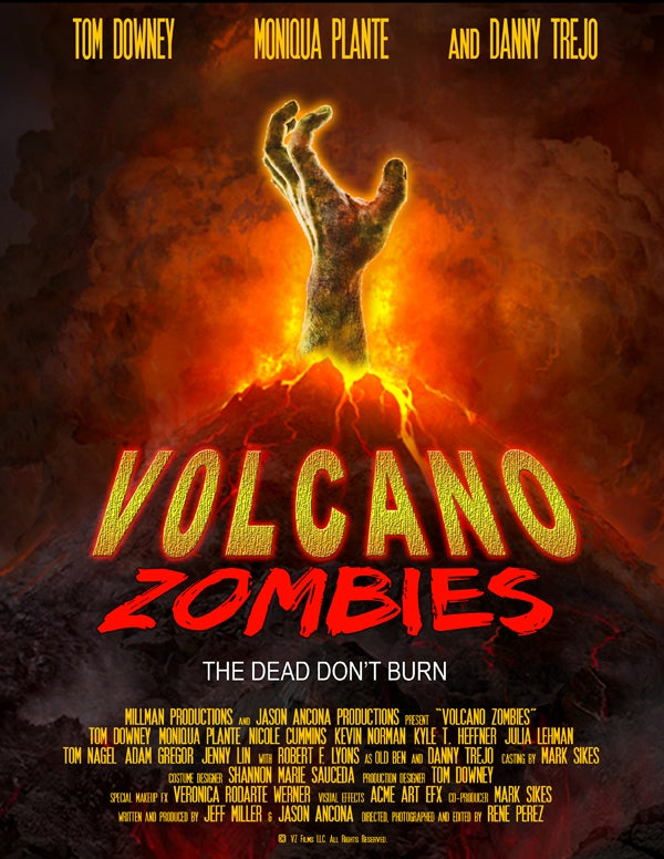 Apparently Danny Trejo is starring in something called Volcano Zombies