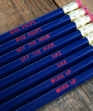 Pencils Can Be Hip and Fun Too