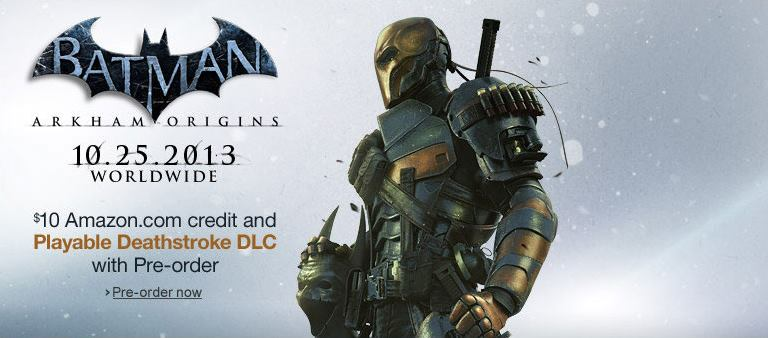 Deathstroke Playable in Arkham Origins.