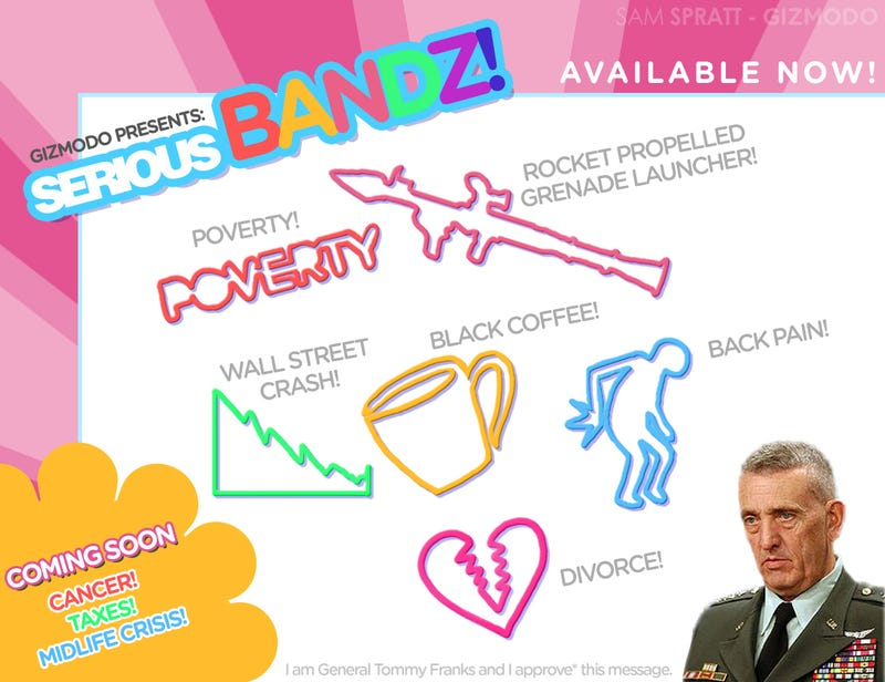 Gizmodo Presents... Serious Bandz!