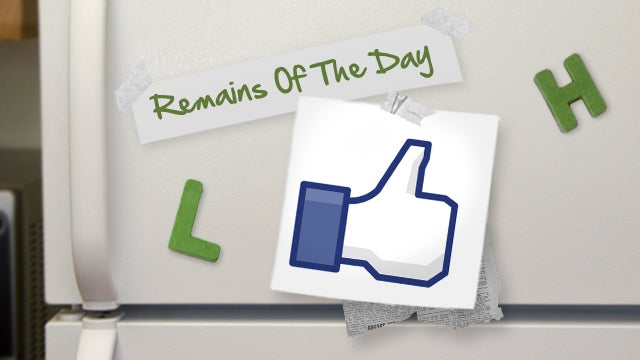 "Remains of the Day: Facebook Scans Your Messages, ""Likes"" Pages You've Talked About"