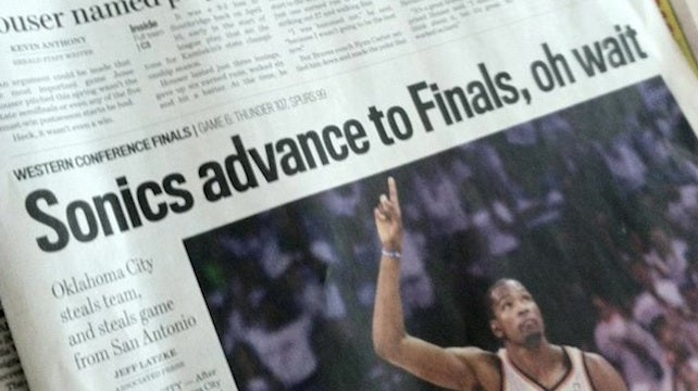 "Pacific Northwest Newspaper Headline Sums Up Entire Region's Feelings: ""Sonics Advance To Finals, Oh Wait"""