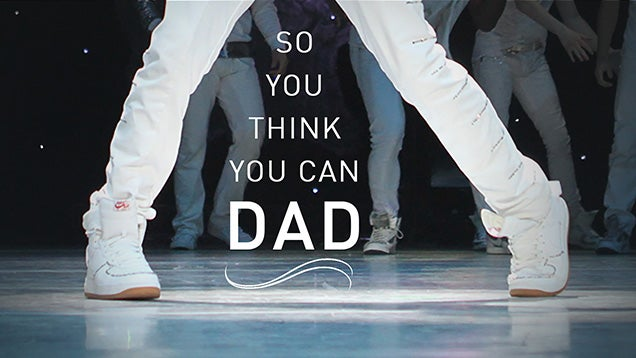 Why I Love So You Think You Can Dance, Dopey (Or Dead) Dads And All