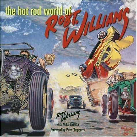 Jalopnik Holiday Gift Guide: The Hot Rod World of Robt. Williams