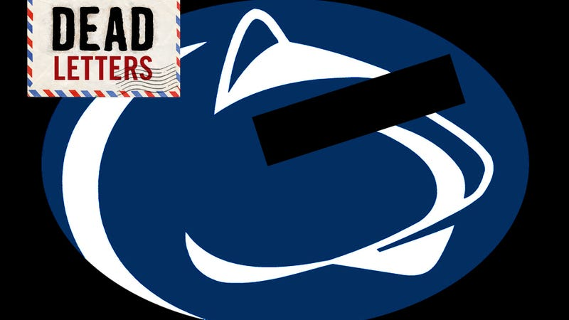 Dead Letters: Why Are You Still Covering Penn State? No One Gives A Shit