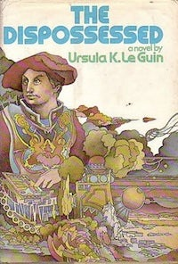 Ursula Le Guin's The Dispossessed: When you want to like a book but don't