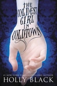 If only every fantasy novel was as smart as Coldest Girl in Coldtown