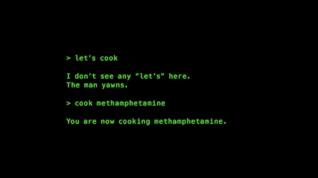 Breaking Bad As A Zork-Style Text Adventure Game