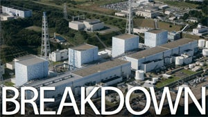 Everything You Need to Know About Nuclear Power and the Fukushima Plant