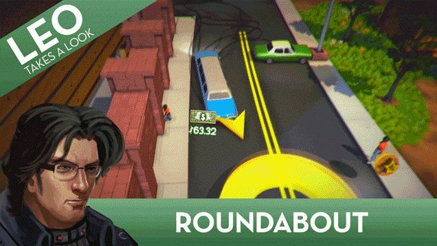 You'll Probably Suck At Roundabout And That's Okay