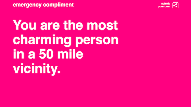 Emergency Compliments Give You the Boost You Need to Get Through the Day