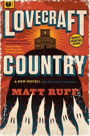 Lovecraft Country Is One of the Most Thrilling Books of the Year