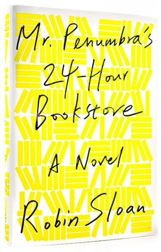 Read a chapter from Mr. Penumbra's 24-Hour Bookstore, the new fantasy novel everybody's talking about