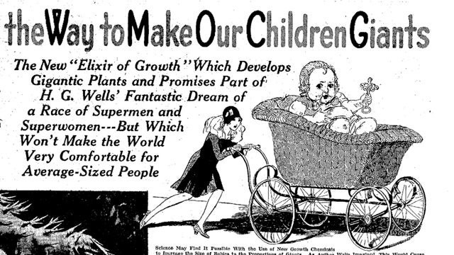 In the 1930s, some predicted that giant babies would rule the world