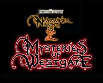 Neverwinter Nights 2 Finally Explores The Mysteries Of Westgate