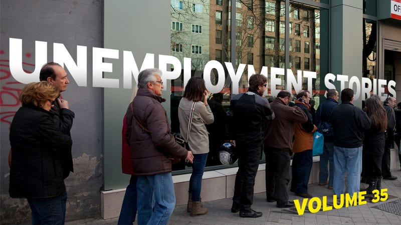 Unemployment Stories, Vol. 35: 'I Can't Really Afford to Be Alive'