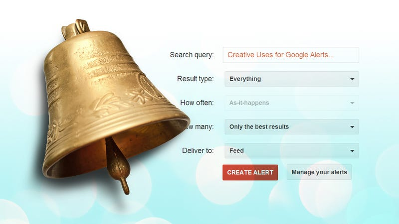 Five Creative Uses for Google Alerts