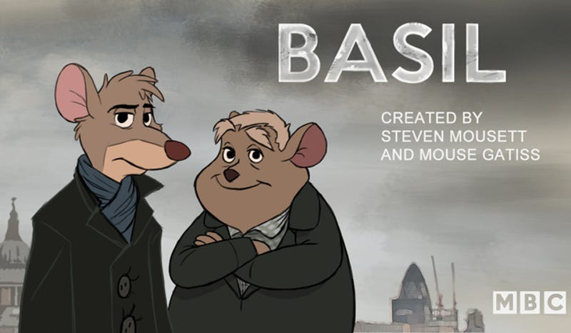 If the BBC had been behind Disney's Great Mouse Detective