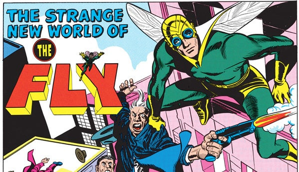 Read the strangest superhero origin of them all! Enter... The Fly!