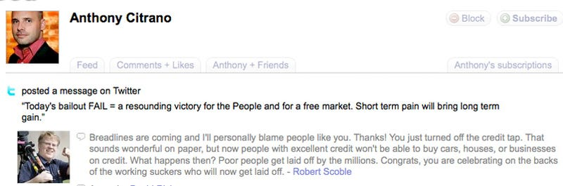 Scoble blames you for the breadlines, Tony