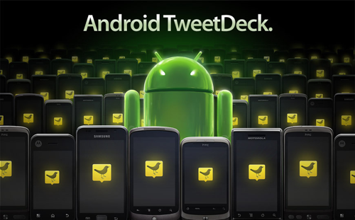 TweetDeck 1.0 Comes to Android