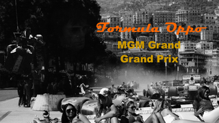 Formula Oppo: The MGM Grand GP of The Old Monte Carlo Plant