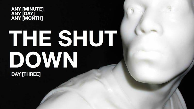 The Shutdown: Day [Three]