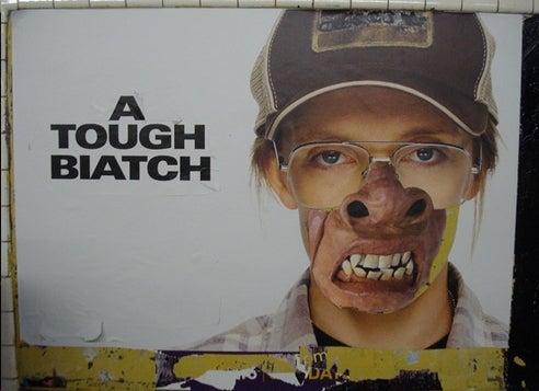 Poster Boy Is a Tough Biatch