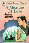Career Romance For Young Moderns: A Measure Of Love