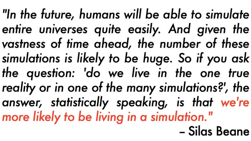 The idea that we live in a simulation isn't science fiction