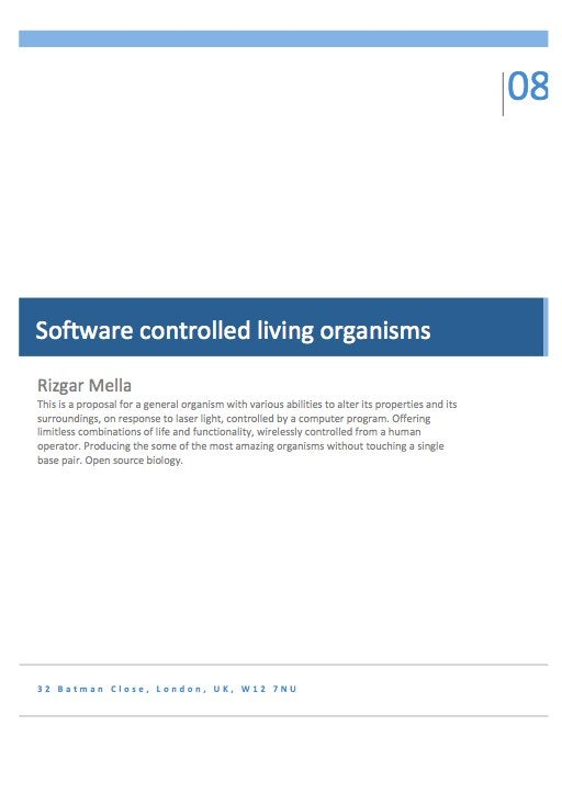 Software Controlled Organisms