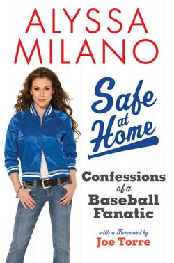 Book Excerpts That Might Suck: Alyssa Milano's 'Safe At Home'