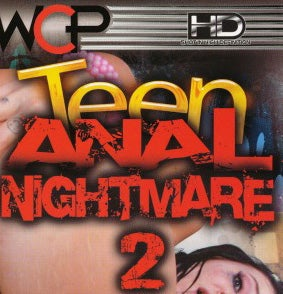 If You Illegally Downloaded Teen Anal Nightmare 2, Watch Out