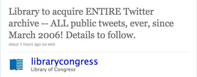 Your Past and Future Tweets Will Be Archived At the Library of Congress