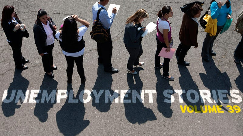 Unemployment Stories, Vol. 39: 'Where Is My Place in 2013?'