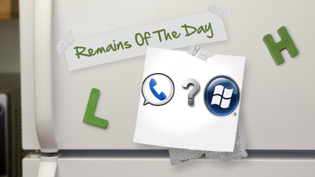 Remains of the Day: Google Voice Isn't Coming to Windows Phone Anytime Soon