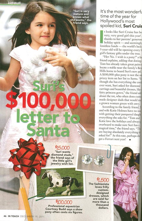 This Week In Tabloids: Suri Cruise's Christmas List Includes Diamonds & A Show Pony