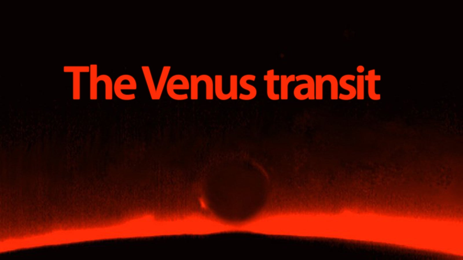How and When to Watch the Venus Transit Today