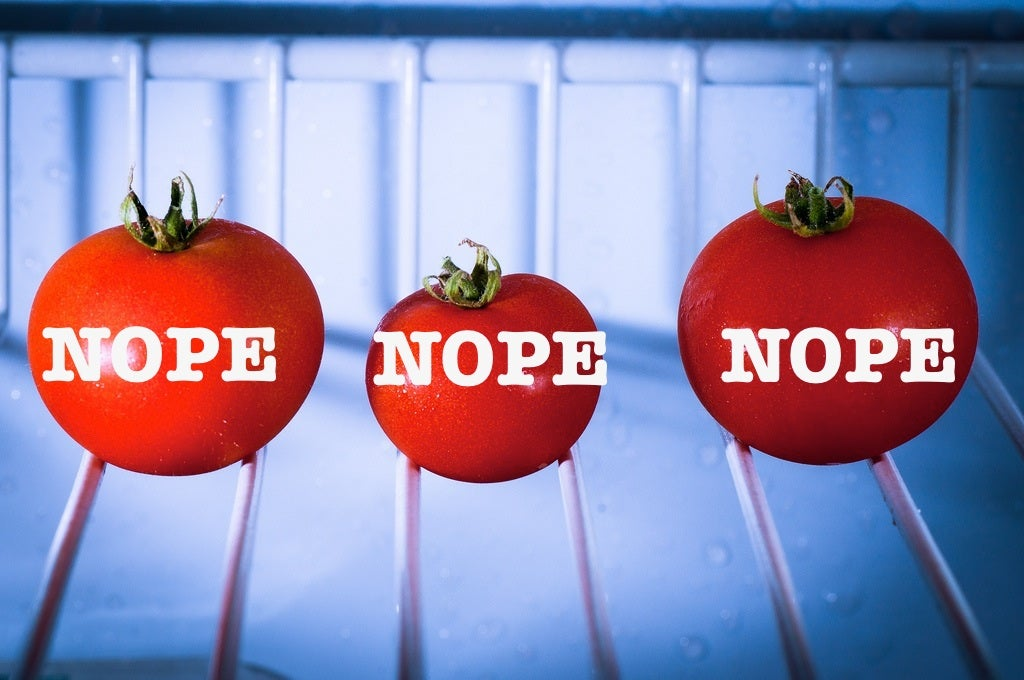 Seriously, folks, you need to stop refrigerating your tomatoes