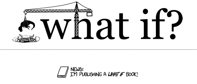 XKCD's Randall Munroe is publishing a book of science explainers!