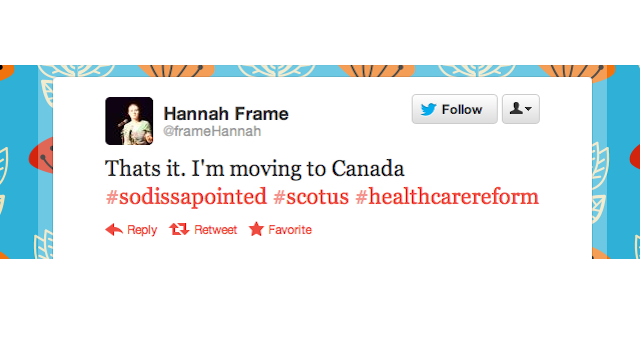 Enraged Conservatives Threaten to Move to Canada, Where There's No Socialized Medicine! Oh, Wait.