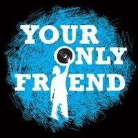 youronlyfriend